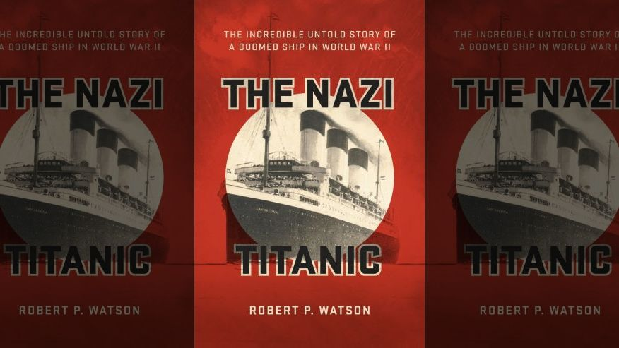 COVER-UP: The Secret Story of the 'Nazi Titanic' – By Kate Seamons — RIELPOLITIK