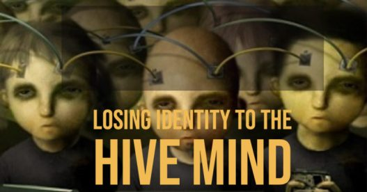 MIND GAMES: Losing Identity To The Hive Mind – By Rosanne Lindsay Hive-mind-768x403